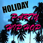 Holiday Party Hip Hop de Various Artists