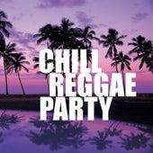 Chill Reggae Party de Various Artists