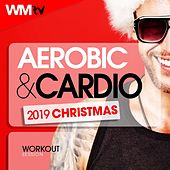 Aerobic & Cardio 2019 Christmas Workout Session (60 Minutes Non-Stop Mixed Compilation for Fitness & Workout 135 Bpm / 32 Count) by Workout Music Tv
