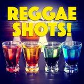 Reggae Shots! de Various Artists