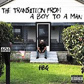 The Transition From A Boy To A Man von Hotboy Q