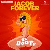 El Booty de Jacob Forever
