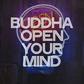Buddha Open Your Mind von Various Artists