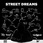 Street Dreams von Tiny Boost