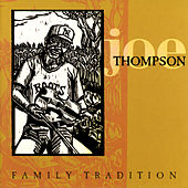 Family Tradition de Joe Thompson