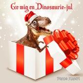 Ge mig en dinosaurie-jul by Pappa Kapsyl