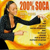200% Soca, 100% tubes, vol. 2 by Various Artists