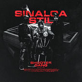 Sinaloa Stil by Shooter Gang