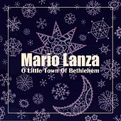 O Little Town of Bethlehem by Mario Lanza