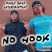 No Hook by Money Bags Entertainment