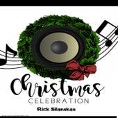 A Christmas Celebration de Rick Silanskas