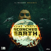 Scorched Earth by VYBZ Kartel