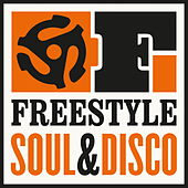 Freestyle: Soul & Disco! van Various Artists