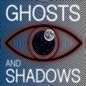 Full of Stars by Ghosts and Shadows