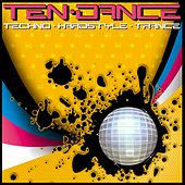 Ten Dance - Techno Hardstyle Trance de Various Artists