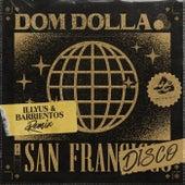 San Frandisco (Illyus & Barrientos Remix) de Dom Dolla