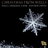 Christmas from Wells by Wells Cathedral Choir