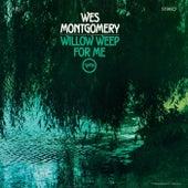 Willow Weep For Me de Wes Montgomery