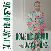 All I Want for Christmas di Domenic Cicala