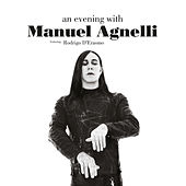 An Evening With Manuel Agnelli by Manuel Agnelli