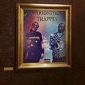 WoodStock Trappin von GMG Phe