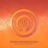 Warm Reflections Vol. 2 di Various Artists