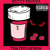 Petty Kruger: Tha XpillDemon von Mike Breeze'