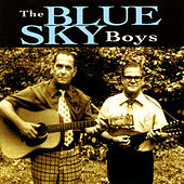 The Blue Sky Boys by Blue Sky Boys