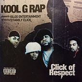 Introducing 5 Family Click: Click of Respect de Kool G Rap