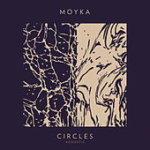 Circles (Acoustic) (Acoustic) by Moyka