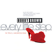 Every Little Step by Bobby Brown