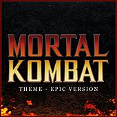 Mortal Kombat - Theme (Epic Version) van L'orchestra Cinematique