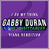 I Do My Thing (From 'gabby Duran & the Unsittables') (Piano Rendition) by The Blue Notes