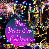 New Years Eve Celebration vol. 2 di Various Artists
