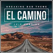 Breaking Bad (El Camino) - Main Theme (Epic Version) van L'orchestra Cinematique