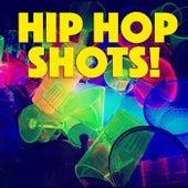 Hip Hop Shots! de Various Artists