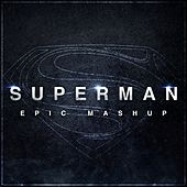 Superman - Man of Steel (Epic Mashup) van L'orchestra Cinematique