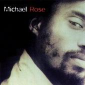 Michael Rose by Michael Rose