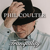 Return to Tranquility de Phil Coulter