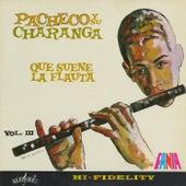 Que Suene La Flauta, Vol. 3 de Pacheco y Su Charanga