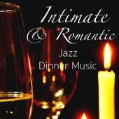 Intimate & Romantic Jazz Dinner Music by Various Artists