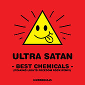 Best Chemicals (Peaking Lights Freedom Rock Remix) by Ultrasatan