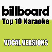 Billboard Karaoke - Top 10 Box Set, Vol. 7 (Vocal Versions) di Billboard Karaoke