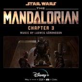 The Mandalorian: Chapter 3 (Original Score) by Ludwig Göransson