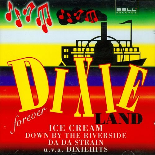 Dixieland Forever by Various Artists