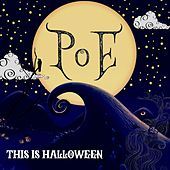 This Is Halloween by Poe