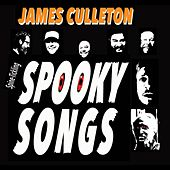 Spooky Songs by James Culleton