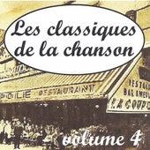 Les classiques de la chanson volume 4 by Various Artists