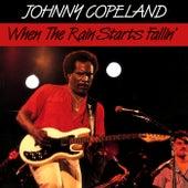 When The Rain Starts Fallin' by Johnny Copeland