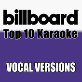 Billboard Karaoke - Top 10 Box Set, Vol. 8 (Vocal Versions) de Billboard Karaoke